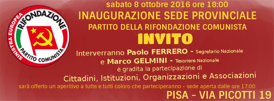 Rifondazione Pisa » INVITO inaugurazione sede provinciale del ...